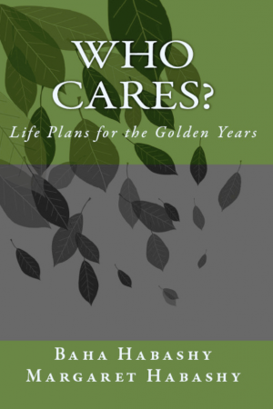 Who Cares? Life Plans for the Golden Years